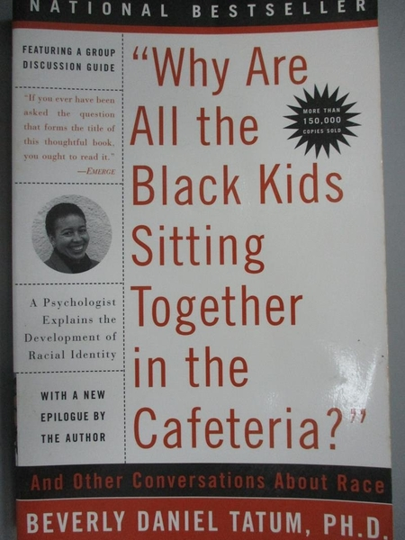 【書寶二手書T6/社會_KLU】Why are all the Black kids sitting together_