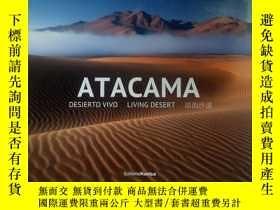 二手書博民逛書店罕見活的沙漠(ATACAMA)Y254853 DESIERTO VIVO LIVING DESERT Edit