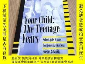 二手書博民逛書店Your罕見Child: The Teenage YearsY411830 如圖 如圖 ISBN:978077