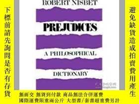 二手書博民逛書店Prejudices:罕見A Philosophical Dic