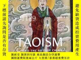 二手書博民逛書店Taoism罕見and the Arts of China 20