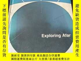 二手書博民逛書店Exploring罕見Afar, the New Open Highways(英文原版)Y208076 Joh