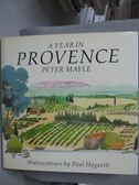 【書寶二手書T3/原文書_YFP】A Year in Provence_Peter Mayle, Paul Hogart