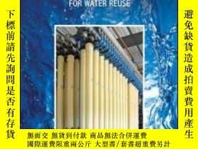 二手書博民逛書店Membrane罕見Processes For Water ReuseY307751 Anthony M. W