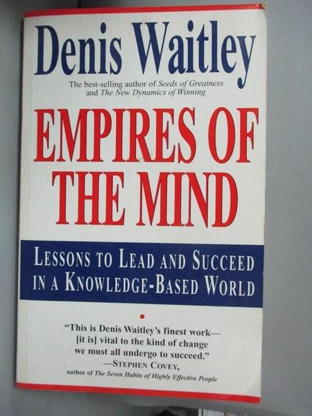 【書寶二手書T1/原文書_YEU】Empires of the Mind-Lessons to Lead and..._Waitley