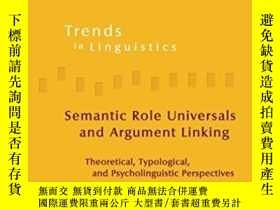 二手書博民逛書店Semantic罕見Role Universals And Argument LinkingY256260 B