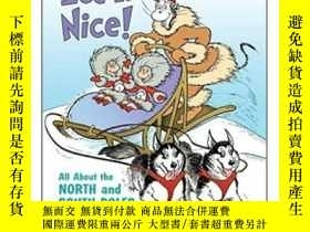 二手書博民逛書店Ice罕見Is Nice!: All about the North and South Poles by Bon
