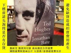 二手書博民逛書店Ted罕見Hughes: The Unauthorised LifeY94537 Bate, Jonathan