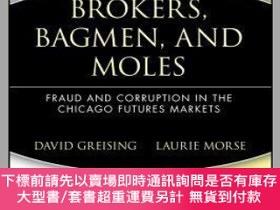 二手書博民逛書店預訂Brokers罕見Bagmen And Moles: Fraud And Corruption In The