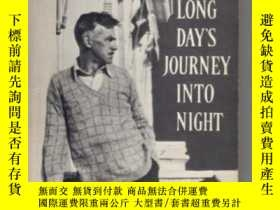 二手書博民逛書店Long罕見Days Journey Into Night-漫漫白晝到黑夜Y436638 Eugene O n