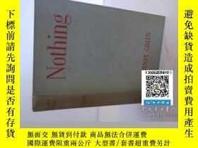 二手書博民逛書店【罕見】Nothing(亨利·格林《沒什麼》Y171274 Gr