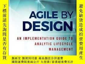 二手書博民逛書店Agile罕見by Design: An Implementation Guide to Analytic Lif