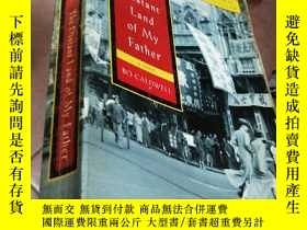 二手書博民逛書店the罕見distant land of my fatherY2
