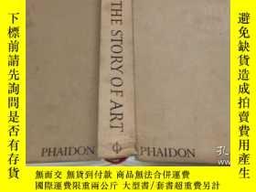 二手書博民逛書店THE罕見STORY OF ART 藝術的故事 精裝Y23200 E.H.Gombrich PHAIDON
