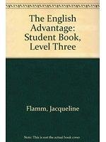 二手書博民逛書店 《The English Advantage: Student Book, Level Three》 R2Y ISBN:0838427391│JacquelineFlamm