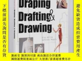 二手書博民逛書店Integrating罕見Draping, Drafting and DrawinY237948 Bina A