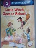 【書寶二手書T7/原文小說_KHV】Little Witch Goes to School_Hautzig, Deborah