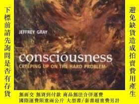 二手書博民逛書店Consciousness:罕見Creeping Up On T