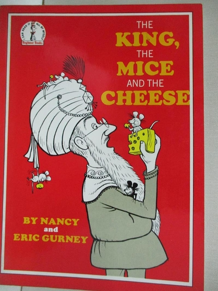 【書寶二手書T1/兒童文學_D6Y】The King, the Mice and the Cheese (Beginner Books)_Nancy Gurney;Eric Gurney