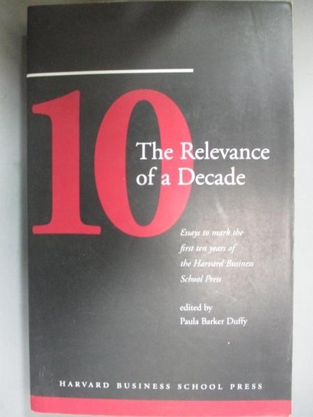 【書寶二手書T1/原文書_JQS】The Relevance of a Decade: Essays to Mark the…