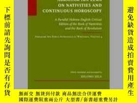 二手書博民逛書店Abraham罕見Ibn Ezra on Nativities and Continuous Horoscopy奇