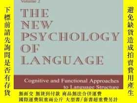 二手書博民逛書店The罕見New Psychology of Language: Cognitive and Functional