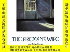 二手書博民逛書店The罕見Fireman s Wife And Other St