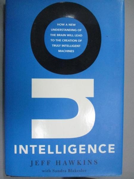 【書寶二手書T6/大學理工醫_EPH】On Intelligence_Hawkins, Jeff/ Blakeslee,