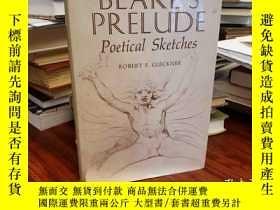 二手書博民逛書店Blake s罕見Prelude: Poet SketchY94