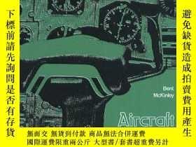 二手書博民逛書店Aircraft:罕見Basic Science (aviation Technology Series)Y3