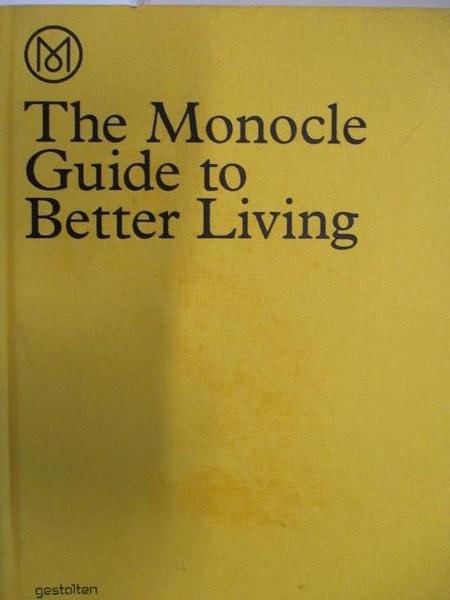 【書寶二手書T1/設計_JWQ】The Monocle Guide to Better Living