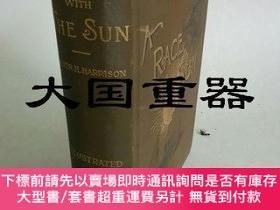 二手書博民逛書店A罕見race with the sun. or a Sixteen Months Tour from Chic