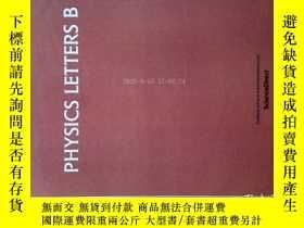 二手書博民逛書店Physics罕見Letters B 物理學快報學術論文研究原版期刊雜誌2017 09 10Y14610