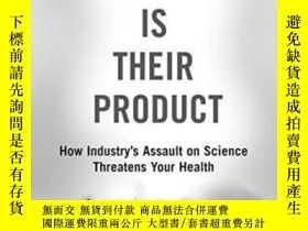 二手書博民逛書店Doubt罕見Is Their Product: How Industry s Assault On Scienc