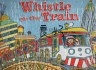二手書R2YB《The Whistle on the Train》2008-Mc