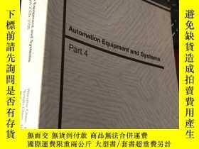 二手書博民逛書店Automation罕見Equipment and Systems (Part 4) 平裝Y5834 Edit
