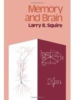 二手書博民逛書店 《Memory and Brain》 R2Y ISBN:0195042085│LarryR.Squire