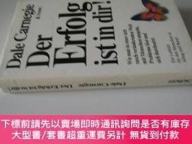二手書博民逛書店德文原版罕見Der Erfolg ist in DirY7215 Dale Carnegie (Author