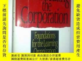 二手書博民逛書店Re-Educating罕見the CorporationY23