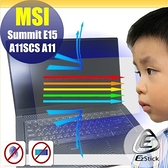 ® Ezstick MSI Summit E15 A11SCS 防藍光螢幕貼 抗藍光 (可選鏡面或霧面)