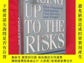 二手書博民逛書店Facing罕見Up to the Risks:How Financial Institutions Can Su