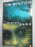 【書寶二手書T9/原文小說_INV】In The Winter Dark _Tim Winton