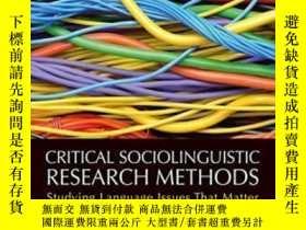二手書博民逛書店Critical罕見Sociolinguistic Research Methods: Studying Lang