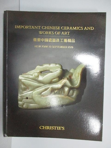 【書寶二手書T1/收藏_PHF】Christie s_Important Chinese Ceramics…Art_2019/9/13