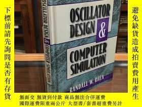 二手書博民逛書店Oscillator罕見Design and Computer Simulation by Randall W.