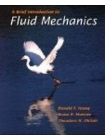 二手書博民逛書店 《A Brief Introduction to Fluid Mechanics》 R2Y ISBN:0471137715│DonaldF.Young