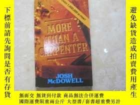 二手書博民逛書店MORE罕見THAN A CARPENTERY179148 MORE THAN A CARPENTER MOR