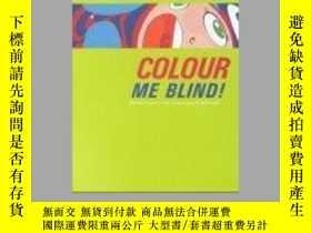 二手書博民逛書店Colour罕見Me Blind!: Malerei in Ze