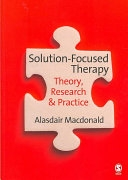 二手書博民逛書店 《Solution-Focused Therapy: Theory, Research & Practice》 R2Y ISBN:9781412931175│SAGE