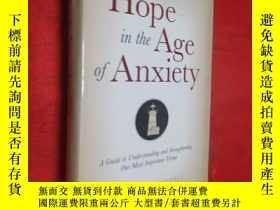 二手書博民逛書店Hope罕見in the Age of Anxiety (小16